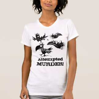 Mordversuch! Shirts