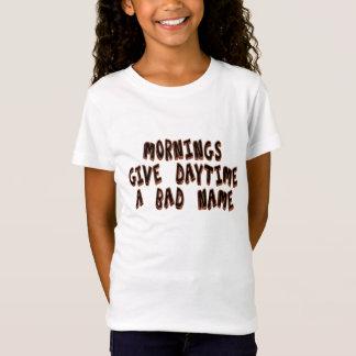 Morgen geben Tageszeit einen schlechten Ruf T-Shirt