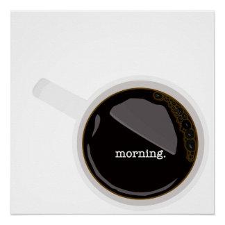 Morgen-Kaffee-Plakat Poster