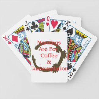Morgen sind für Kaffee und Betrachtung Bicycle Spielkarten