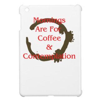 Morgen sind für Kaffee und Betrachtung iPad Mini Hülle
