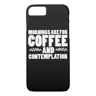 Morgen sind für Kaffee und Betrachtung iPhone 8/7 Hülle