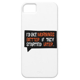 mornings iPhone 5 case
