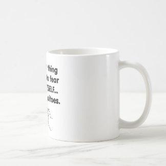Moskitos 2 der Furcht selbst Kaffeetasse