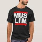 MOSLEMS T-Shirt