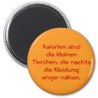 Motivationshilfe zum Abnehmen Runder Magnet 5,7 Cm