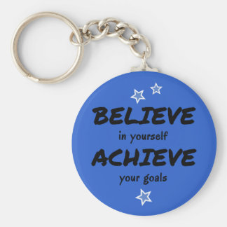 Motivierend glauben Sie erzielen Blau Schlüsselanhänger