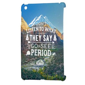 Motivierend hören Sie nicht zu, was sie sagen, iPad Mini Hülle