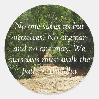 Motivierend Zitat Buddha inspirational Runder Aufkleber