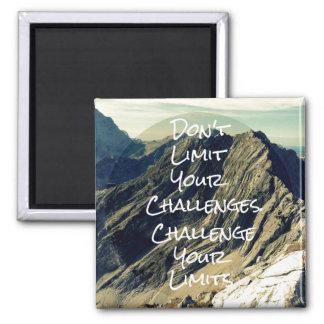 Motivierend Zitat: Fechten Sie Ihre Grenzen an Quadratischer Magnet