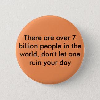 Motivierend Zitat Runder Button 5,7 Cm