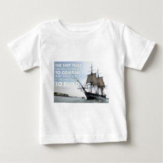 Motivierend Zitate - das Schiff, das Sie sind, Baby T-shirt