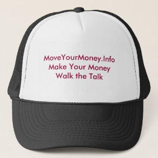 MoveYourMoney.InfoMake Ihr Geld-Weg das Gespräch Truckerkappe