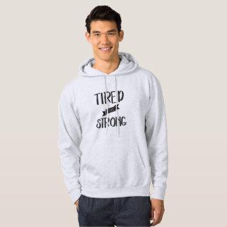 Müde aber stark hoodie