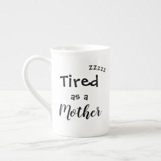 Müde als Mutter-Kaffee-Tasse Porzellantasse