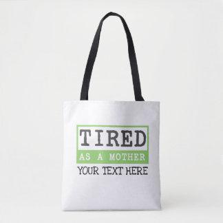 Müde als Mutter: Mutteren-Spaß Tasche