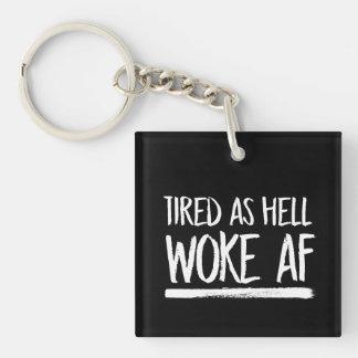Müde, wie Hölle AF weckte --  weiß - Schlüsselanhänger