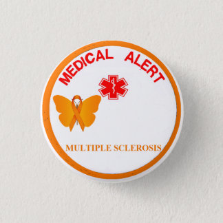 MULTIPLE SKLEROSE medizinischer wachsamer Knopf Runder Button 2,5 Cm