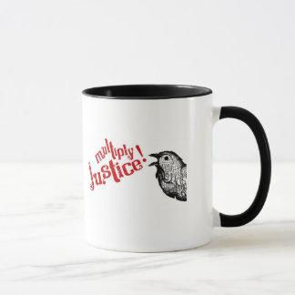 Multiplizieren Sie Gerechtigkeit! Logo-Tasse Tasse