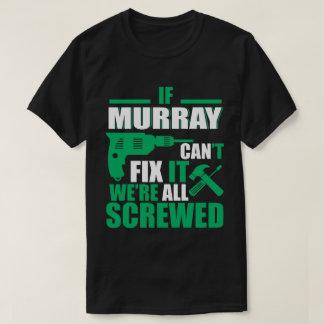 Murray kann allen lustigen T - Shirt reparieren