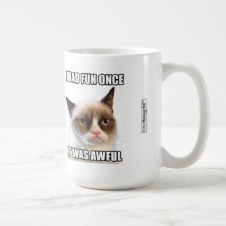 """Mürrische Cat™ Tasse - """"ich hatte Spaß einmal. Er"""