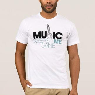 Musik behält mich gesund T-Shirt