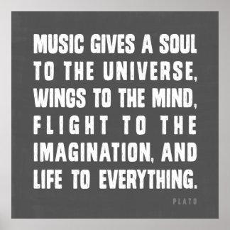 Musik gibt ein Soul zum Universum Plakate