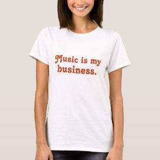 Musik ist mein Geschäft T-Shirt