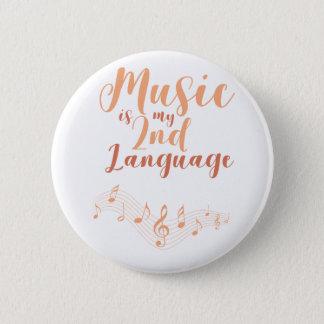 Musik ist meine zweite Sprach2. Sprachmusik Runder Button 5,7 Cm