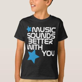 Musik klingt besser mit Ihnen Schwarzes T-Shirt