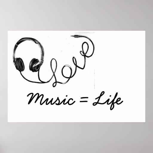 Musik = Leben Plakatdruck