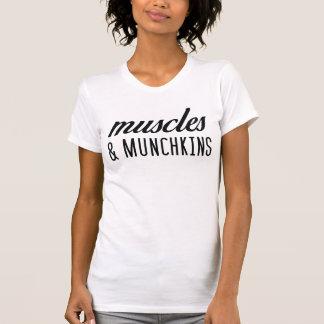 Muskeln und Munchkins T - Shirt