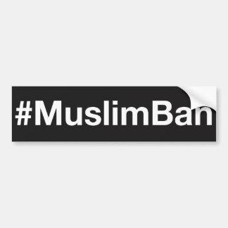 #MuslimBan Autoaufkleber