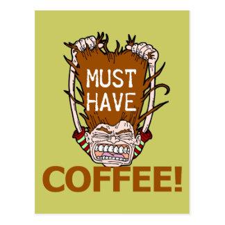 Muss Kaffee trinken Postkarte
