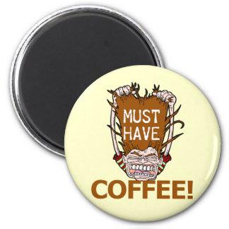 Muss Kaffee trinken Runder Magnet 5,1 Cm