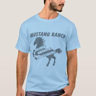 Mustang-Ranch - Qualitätskontrolle-Aufsichtskraft T-Shirt