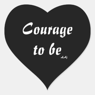 Mut, Aufkleber-Herz zu sein Herz Sticker