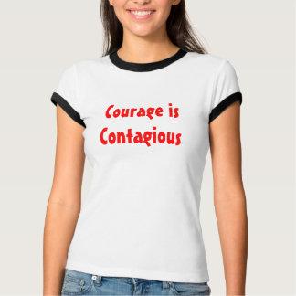 Mut ist ansteckend T-Shirt