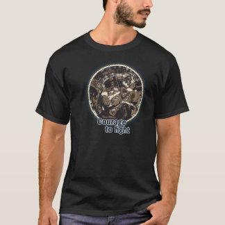 Mut zu kämpfen T-Shirt