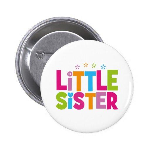 Mutige, helle &Colorful kleine Schwester Anstecknadelbuttons