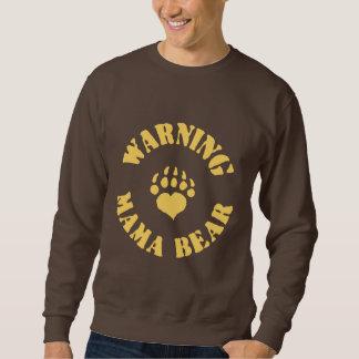 Mutter Bear Warning Sweatshirt