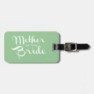 Mutter Braut-des Retro Skript-Weiß auf Grün Koffer Anhänger
