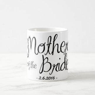 Mutter der Braut-Kaffee-Tasse Tasse