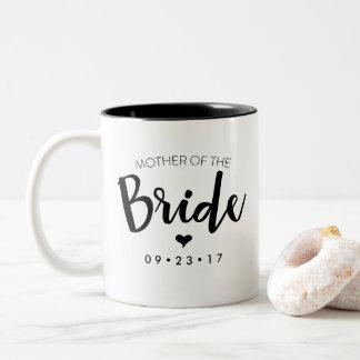 Mutter der Braut-Tasse personifizieren Ihr Datum Zweifarbige Tasse