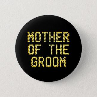 Mutter des Bräutigams. Schwarzes u. Goldfarbe. Runder Button 5,7 Cm
