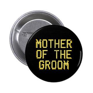 Mutter des Bräutigams. Schwarzes u. Goldfarbe. Wed Runder Button 5,7 Cm