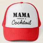 Mutter Needs ein Cocktail Truckerkappe
