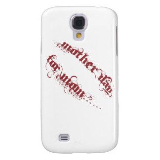 Mutter-Tag für Mamma Galaxy S4 Hülle