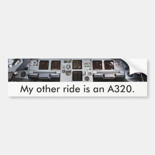 """""""My other ride is an A320."""" Autoaufkleber"""
