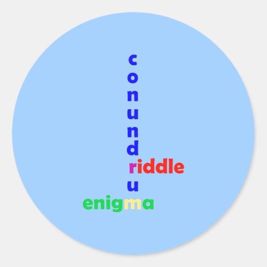 Mysterium Rätsel riddle enigma conundrum Runder Aufkleber